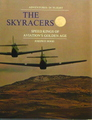The Skyracers: Speed Kings Of Aviation's Golden Age