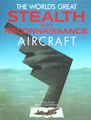 The World's Great Stealth And Reconnaissance Aircraft