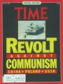 Time Magazine: Revolt Against Communism; China - Poland - U.S.S.R.